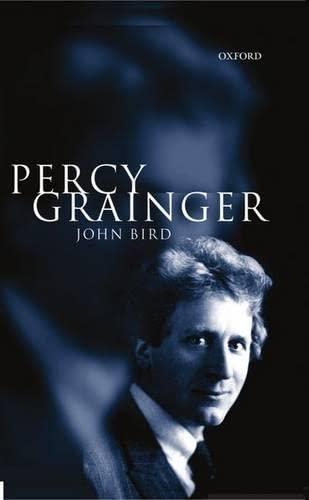 9780198166528: Percy Grainger