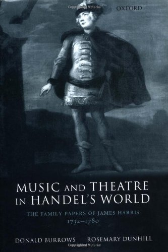 9780198166542: Music and Theatre in Handel's World: The Family Papers of James Harris 1732-1780