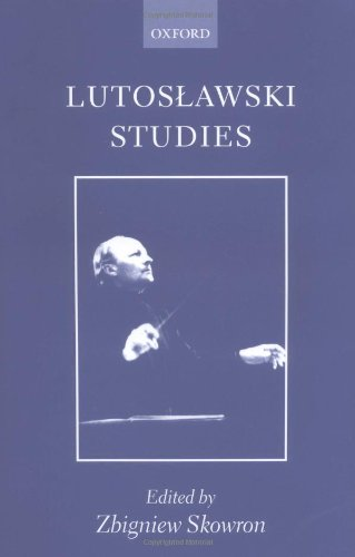9780198166603: Lutoslawski Studies