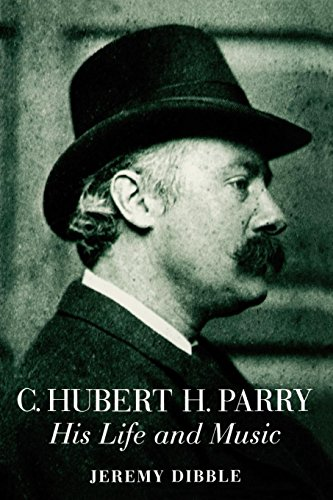 9780198167020: C. Hubert H. Parry: His Life and Music
