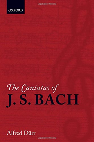 9780198167075: The Cantatas of J. S. Bach