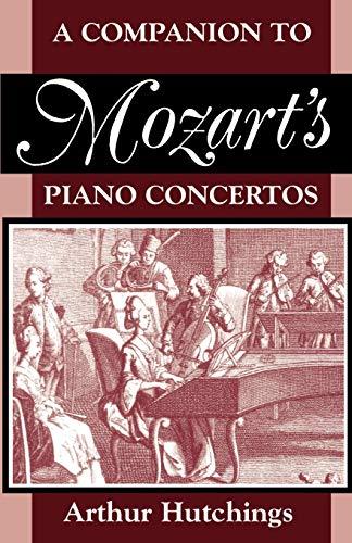 9780198167082: A Companion to Mozart's Piano Concertos (Clarendon Paperbacks)