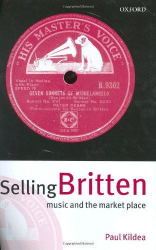 9780198167150: Selling Britten: Music and the Market Place