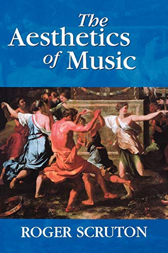 9780198167273: The Aesthetics of Music