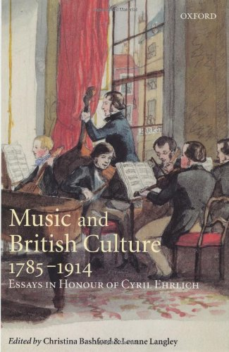 9780198167303: Music and British Culture, 1785-1914: Essays in Honour of Cyril Ehrlich