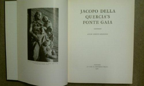 Jacopo Della Quercia's Fonte Gaia: Hanson, Anne Coffin