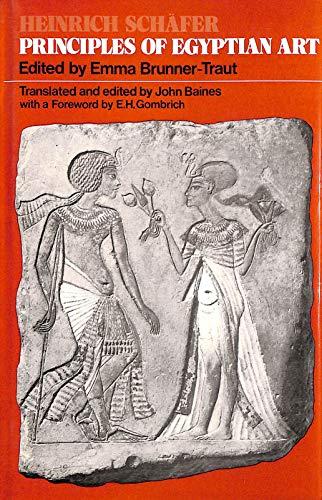 Principles of Egyptian Art: Schafer, Heinrich