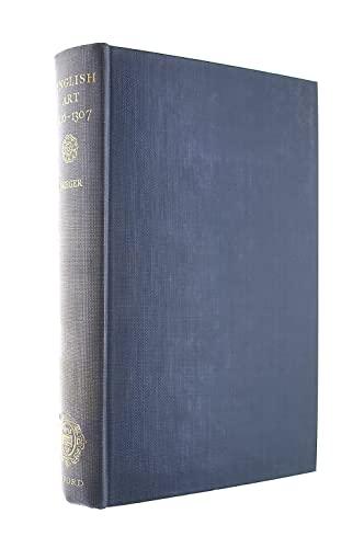 Oxford History of English Art: 1216-1307 v. 4 Brieger, P.