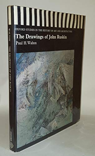 9780198173052: The Drawings of John Ruskin (Studies in History of Art & Architecture)