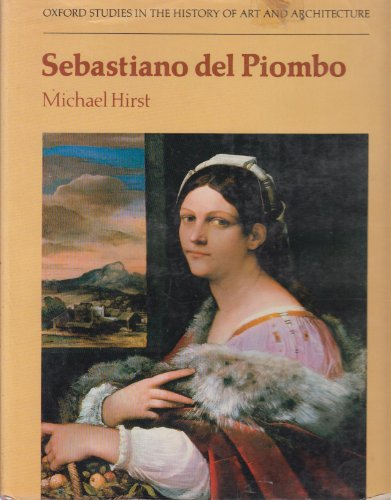 9780198173083: Sebastiano del Piombo (Oxford Studies in the History of Art and Architecture)