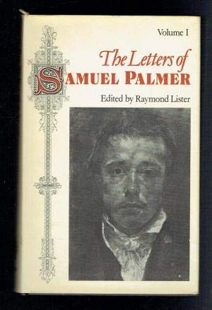 9780198173090: The Letters of Samuel Palmer: Volume 1: 1814-1859. Volume 2: 1860-1881