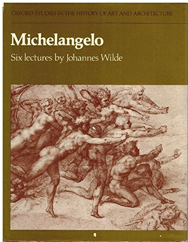 9780198173168: Michelangelo: Six Lectures (Studies in History of Art & Architecture)