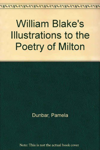 9780198173458: William Blake's Illustrations to the Poetry of Milton
