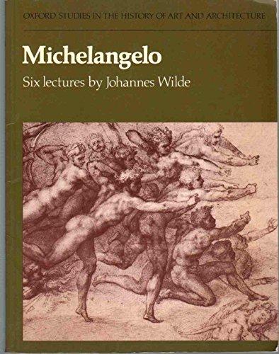 9780198173465: Michelangelo: Six Lectures