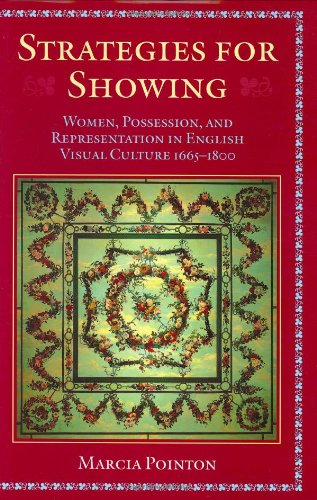 Strategies for Showing: Women, Possession, and Representation in English Visual Culture 1665-1800 (019817411X) by Pointon, Marcia