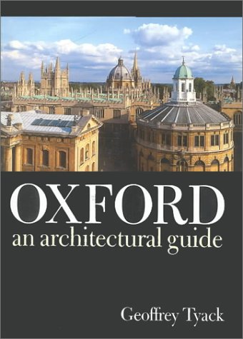 9780198174196: Oxford: An Architectural Guide