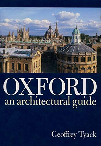 9780198174233: Oxford: An Architectural Guide