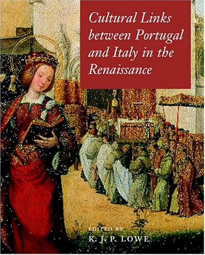 9780198174288: Cultural Links Between Portugal and Italy in the Renaissance