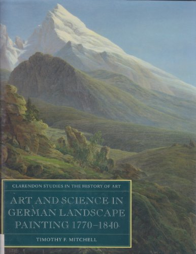 9780198175070: Art and Science in German Landscape Painting 1770-1840 (Clarendon Studies in the History of Art)