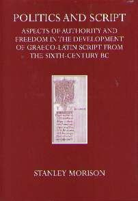 Politics and Script: Aspects of Authority and Freedom in the Development of Graeco-Latin Script f...