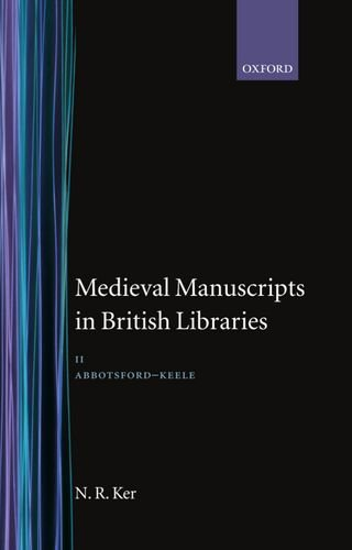 Medieval Manuscripts in British Libraries: Abbotsford - Keele Volume 2 (Hardback)