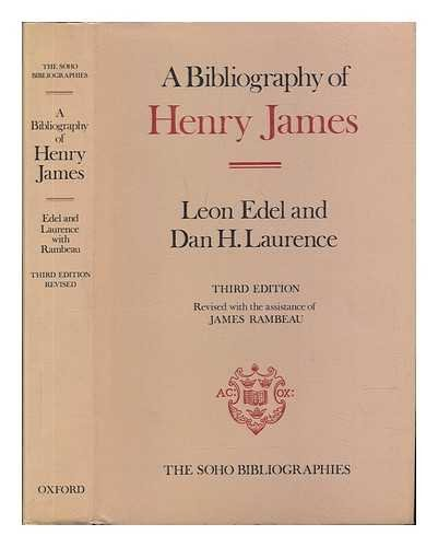 9780198181866: A Bibliography of Henry James (Soho Bibliographies)