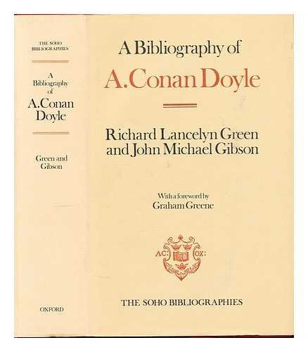 A Bibliography of A. Conan Doyle (Soho Bibliographies) (0198181906) by Green, Richard Lancelyn; Gibson, John Michael