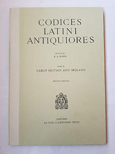 9780198182184: Codices Latini Antiquiores: A Palaeographical Guide to Latin Manuscripts Prior to the Ninth Century