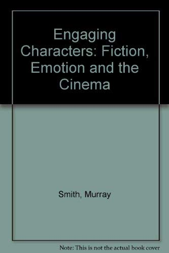 9780198182405: Engaging Characters: Fiction, Emotion, and the Cinema