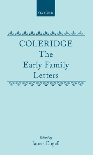 9780198182443: Coleridge: The Early Family Letters
