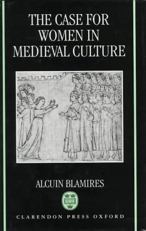The Case for Women in Medieval Culture