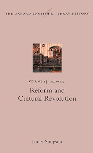 9780198182610: The Oxford English Literary History: Reform and Cultural Revolution: Volume 2: 1350-1547