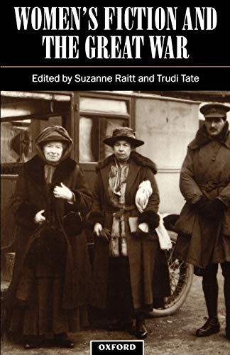 9780198182788: Women's Fiction and the Great War