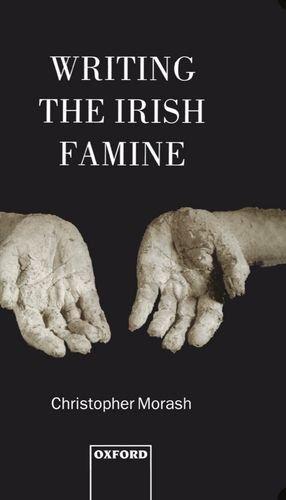 9780198182795: Writing the Irish Famine