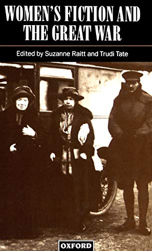 9780198182832: Women's Fiction and the Great War