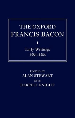 9780198183136: The Oxford Francis Bacon I: Early Writings 1584-1596