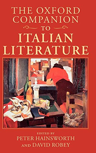 9780198183327: The Oxford Companion to Italian Literature (Oxford Companions)