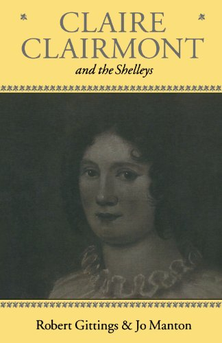 9780198183518: Claire Clairmont and the Shelleys 1798-1879