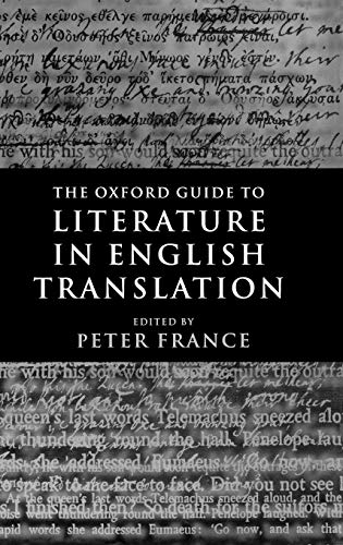 9780198183594: The Oxford Guide to Literature in English Translation