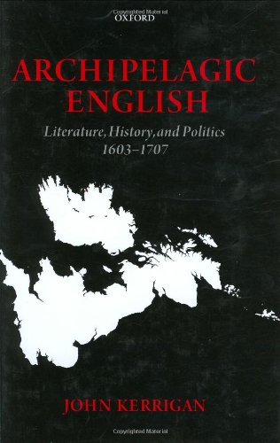 9780198183846: Archipelagic English: Literature, History, and Politics 1603-1707