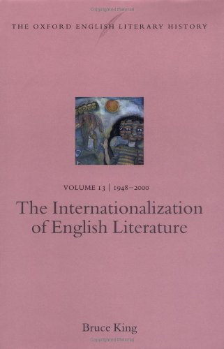 9780198184287: The Oxford English Literary History: Volume 13: 1948-2000: The Internationalization of English Literature (Vol 13)