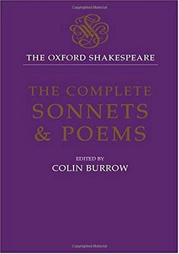 9780198184317: The Oxford Shakespeare: The Complete Sonnets and Poems