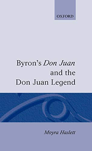 9780198184324: Byron's Don Juan and the Don Juan Legend