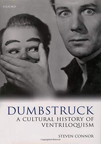 9780198184331: Dumbstruck - A Cultural History of Ventriloquism