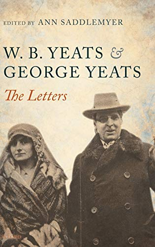 W. B. Yeats and George Yeats: The Letters (0198184387) by Ann Saddlemyer