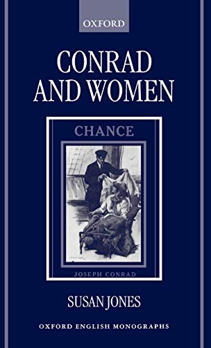 9780198184485: Conrad and Women (Oxford English Monographs)