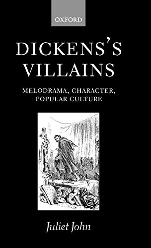 9780198184614: Dickens's Villains: Melodrama, Character, Popular Culture