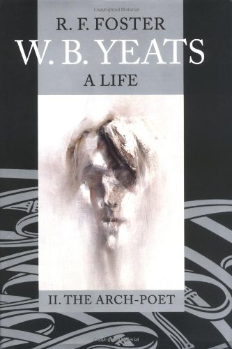 9780198184652: W. B. Yeats: A Life, Volume II: The Arch-Poet 1915-1939