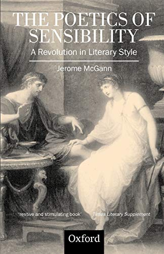 9780198184782: The Poetics of Sensibility: A Revolution in Literary Style