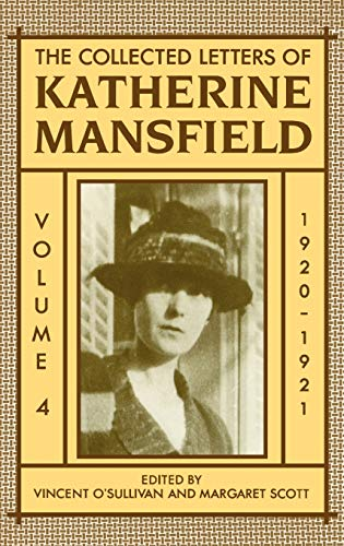 9780198185321: The Collected Letters of Katherine Mansfield: Volume Four: 1920-1921